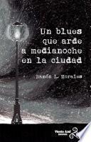 Un blues que arde a medianoche en la ciudad