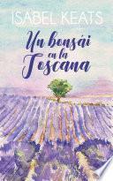 Un bonsái en la Toscana