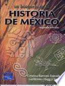 Un Bosquejo de la Historia en Mexico
