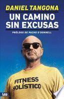 Un Camino Sin Excusas