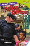 Un día de trabajo: Oficial de policía (All in a Day's Work: Police Officer) 6-Pack