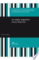 Un editor argentino. Arturo Peña Lillo