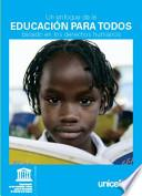 Un enfoque de la EDUCACIÓN para TODOS basado en los derechos Humanos