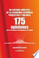 Un enfoque múltiple de la economía española: principios y valores