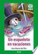Un esqueleto en vacaciones