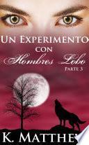 Un experimento con hombres lobo:
