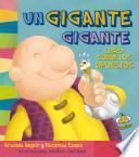 Un Gigante Gigante: Libro Sobre los Opuestos