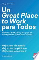 Un Great Place to Work para Todos