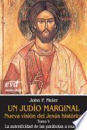 Un judío marginal. Nueva visión del Jesús histórico V