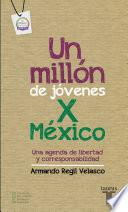 Un millón de jóvenes por México