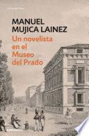 Un novelista en el Museo del Prado