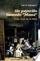 Un pajarillo llamado Mané
