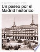 Un paseo por el Madrid historico