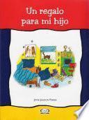 Un Regalo Para Mi Hijo / A Gift For My Son