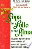 Un Segundo Plato De Sopa De Pollo Para El Alma/2nd Helping of Chicken Soup for the Soul