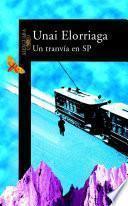 Un tranvía en SP