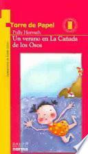 Un verano en La Cañada de los Osos