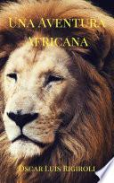Una Aventura Africana