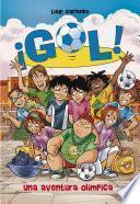 Una aventura olímpica (Serie ¡Gol! 14)