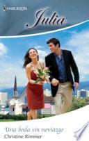 Una boda sin noviazgo