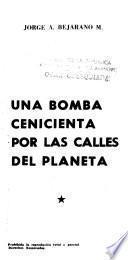 Una bomba cenicienta por las calles del planeta