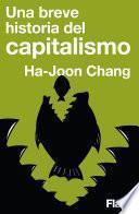 Una breve historia del capitalismo (Flash Ensayo)
