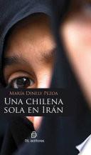 Una chilena sola en Irán