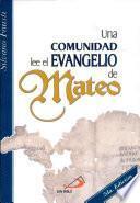 UNA COMUNIDAD LEE EL EVANGELIO DE MATEO