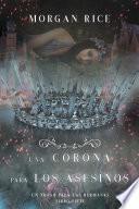Una Corona para Los Asesinos (Un Trono para Las Hermanas—Libro Siete)