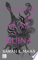 Una corte de alas y ruina (Edición española)