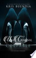 Una criminal culpable
