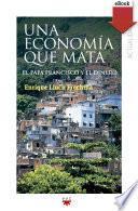 Una economía que mata