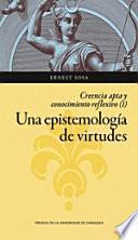 Una epistemología de virtudes