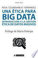 Una ética para Big data