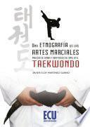 Una etnografía de las artes marciales