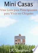 Una Guia Para Principiantes Para Vivir En Chiquito