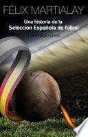 Una historia de la selección española de fútbol: 1979-80 (tomo 2)