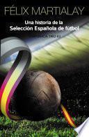 Una historia de la selección española de fútbol (1982-83)