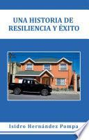 Una Historia De Resiliencia Y Éxito