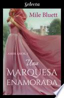 Una marquesa enamorada (Amor amor 3)