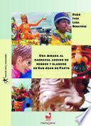 Una mirada al carnaval andino de negros y blancos de San Juan de Pasto