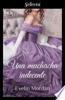 Una muchacha indecente (Los Kinsberly 4)