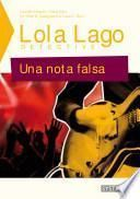 Una nota falsa - Lola Lago detective