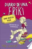 Una nueva vida (Diario de una friki 1)