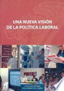 Una nueva visión de la política laboral