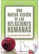 Una nueva visión de las relaciones humanas : la Escuela de Palo Alto
