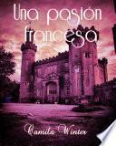 Una pasión francesa