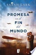 Una promesa en el fin del mundo (Trilogía de la Nube Blanca 4)