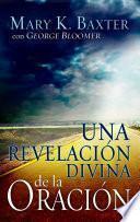 Una revelación divina de la oración