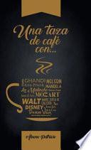 Una Taza De Café Con...